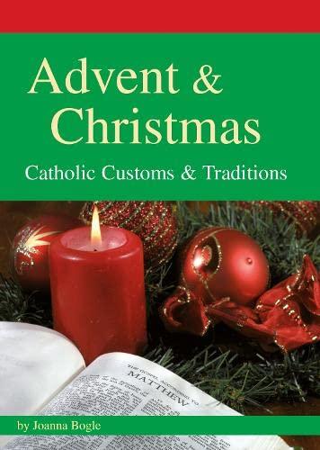 Advent Christmas: Catholic Customs and Traditions (Paperback): Joanna Bogle