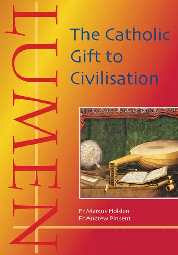 9781860827259: Lumen: The Catholic Gift to Civilisation (Evangelium)