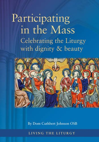 9781860827587: Participating in the Mass: Celebrating the Liturgy with dignity and beauty