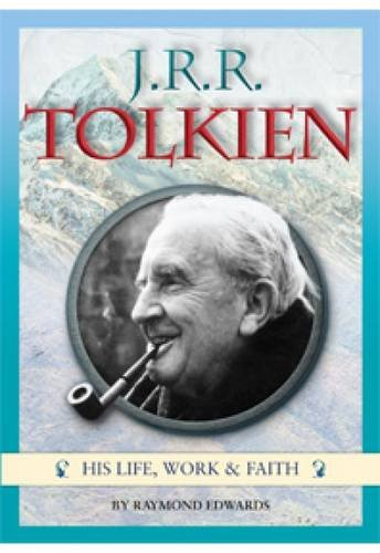 9781860828270: J.R.R. Tolkien: His life, work and faith