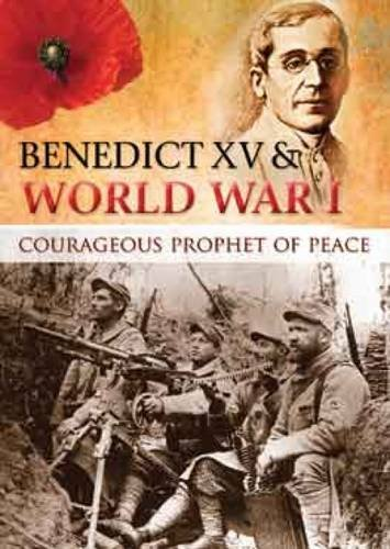 9781860829000: Benedict XV & World War I: Courageous Prophet of Peace