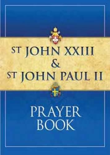 St John XXIII and St John Paul: Bogle, Joanna