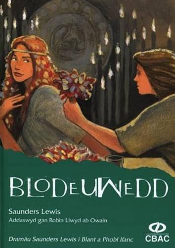 9781860854101: Dramau Saunders Lewis i Blant a Phobl Ifanc: Blodeuwedd (Welsh Edition)