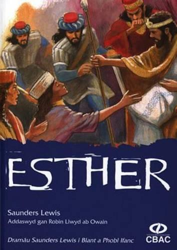 9781860854125: Dramau Saunders Lewis I Blant Esther (Welsh Edition)