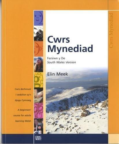 9781860856105: CWRS MYNEDIAD: SOUTH WALES VERSION: CWRS DECHREUOL I OEDOLION SY'N DYSGU CYMRAEG / A BEGINNERS' COUR