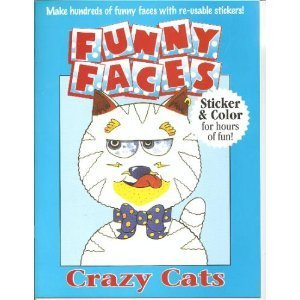 Funny Faces Sticker Books : Crazy Cats: Various