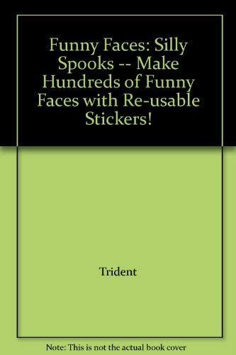 9781860911149: Funny Faces: Silly Spooks -- Make Hundreds of Funny Faces with Re-usable Stickers!