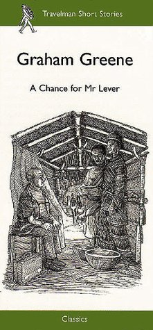 9781860920219: A Chance for Mr Lever (Travelman Classics)