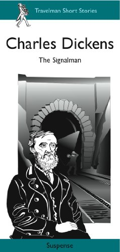 The Signalman (Travelman Suspense) (Travelman Short Stories): Charles Dickens