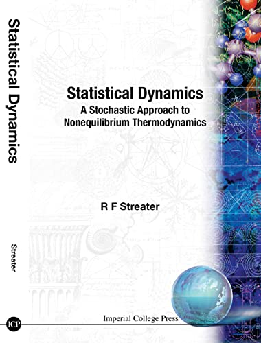 9781860940026: Statistical Dynamics: A Stochastic Approach to Nonequilibrium Thermodynamics