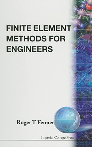 Finite Element Methods for Engineers: Fenner, Roger T.