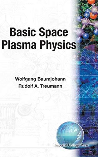 9781860940170: Basic space plasma physics
