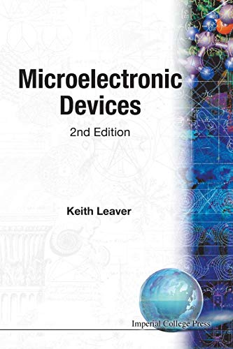 Microelectronic Devices: Leaver, K. D.