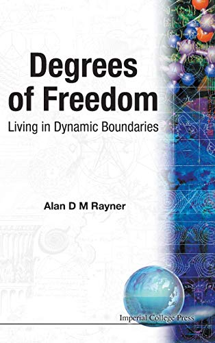 9781860940378: Degrees of Freedom: Living in Dynamic Boundaries