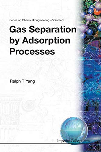 9781860940477: Gas Separation By Adsorption Processes (Series On Chemical Engineering)