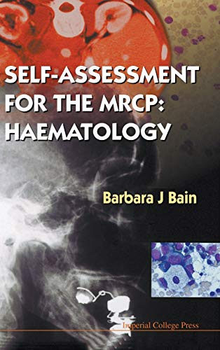Self-Assessment for the Mrcp: Haematology (9781860940682) by Barbara J. Bain