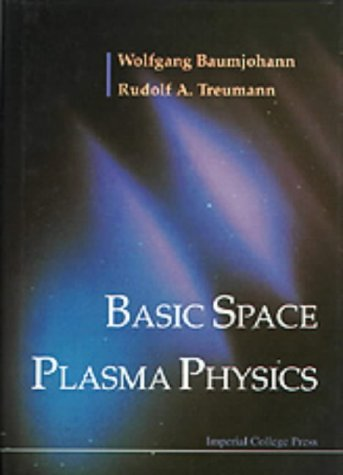 9781860940798: Basic Space Plasma Physics