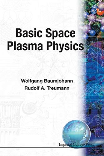 9781860940798: Basic Space Plasma Physics