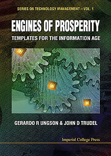 9781860940927: Engines of Prosperity: Templates for the Information Age (Series on Technology Management)