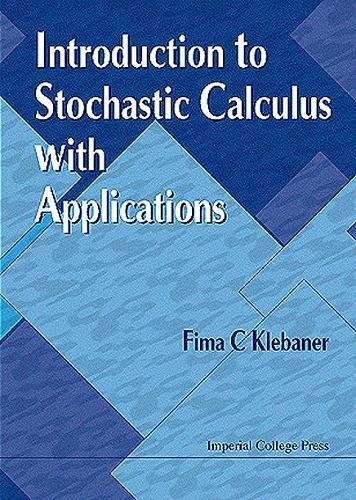 9781860941290: Introduction to Stochastic Calculus with Applications
