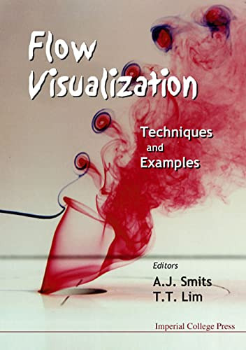 Flow Visualization: Techniques and Examples: Lim