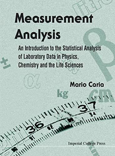 9781860942310: Measurement Analysis: An Introduction to the Statistical Analysis of Laboratory Data in Physics, Chemistry and the Life Sciences