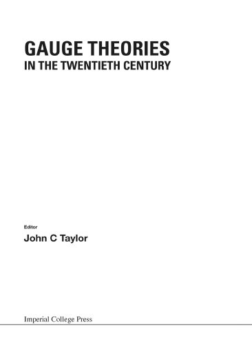 9781860942822: Gauge Theories in the Twentieth Century