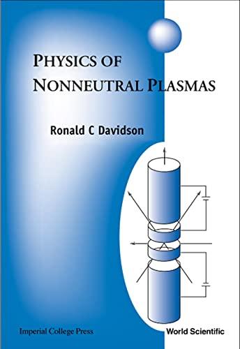 9781860943027: Physics of Nonneutral Plasmas