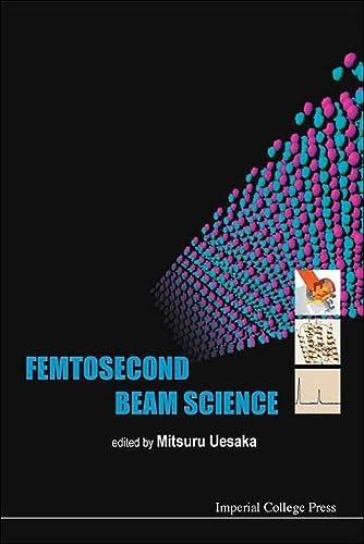 Femtosecond Beam Science: Mitsuri Nesaka