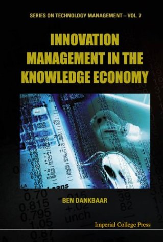 9781860943591: Innovation Management in the Knowledge Economy (Series on Technology Management)