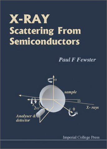 9781860943607: X-Ray Scattering from Semiconductors