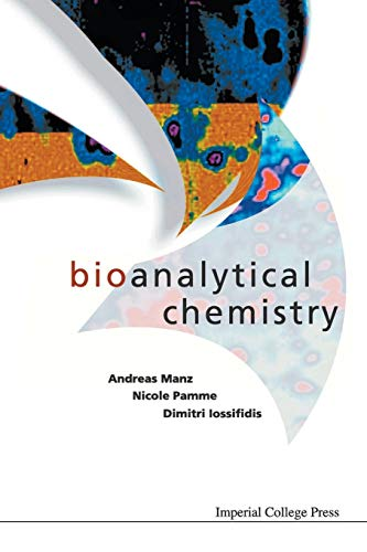 9781860943713: Bioanalytical Chemistry