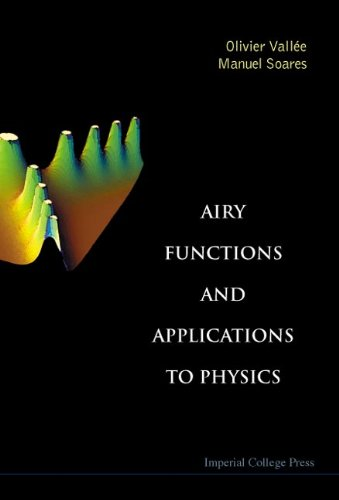 Airy Functions And Applications To Physics: Vallee, Olivier; Soares, manuel