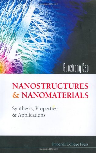 9781860944802: Nanostructures & Nanomaterials: Synthesis, Properties & Applications
