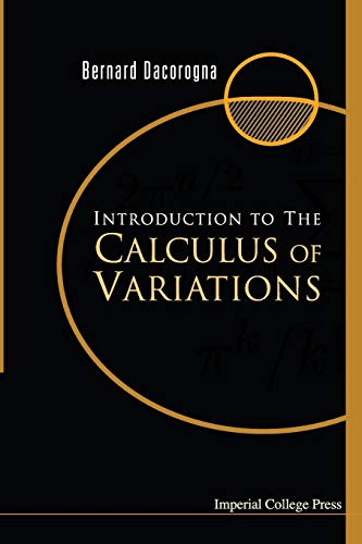 9781860945083: INTRODUCTION TO THE CALCULUS OF VARIATIONS