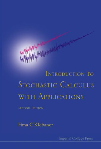 9781860945557: Introduction to Stochastic Calculus with Applications