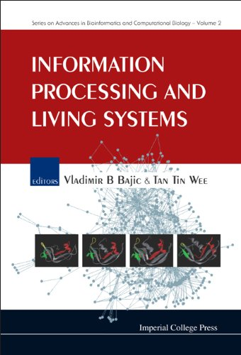 Information Processing and Living Systems (Hardcover): Vladimir B. Bajic