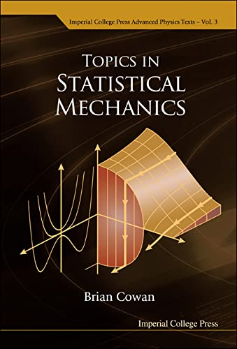 9781860945649: Topics in Statistical Mechanics (Imperial College Press Advanced Physics Texts)