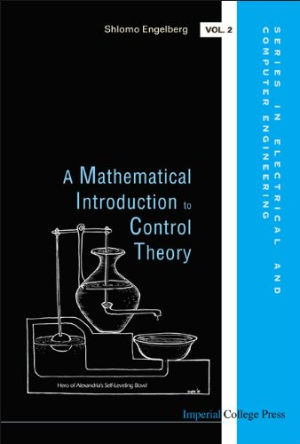 Mathematical introduction to control theory, a (Series in Electrical and Computer Engineering): ...