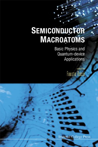 9781860946080: Semiconductor Macroatoms: Basic Physics And Quantum-device Applications