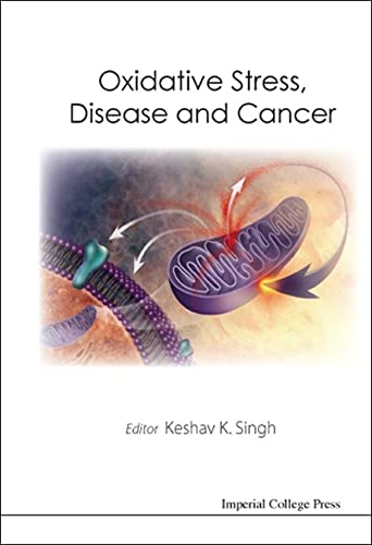 9781860946097: Oxidative Stress, Disease and Cancer