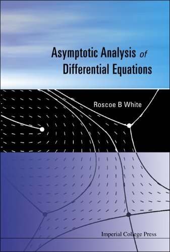 9781860946127: Asymptotic Analysis of Differential Equations
