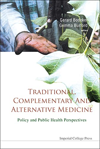 9781860946165: TRADITIONAL, COMPLEMENTARY AND ALTERNATIVE MEDICINE: POLICY AND PUBLIC HEALTH PERSPECTIVES