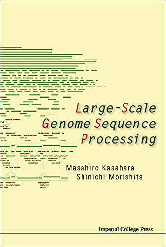 9781860946356: Large-scale Genome Sequence Processing
