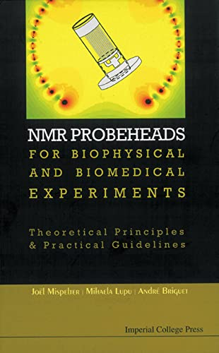 9781860946370: NMR Probeheads: For Biophysical and Biomedical Experiments
