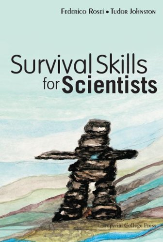 Survival Skills For Scientists (Hardback): Federico Rosei, Tudor Johnston