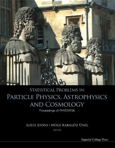 9781860946493: Statistical Problems in Particle Physics, Astrophysics And Cosmology: Proceedings of Phystat05 Oxford, UK 12 -15 September 2005