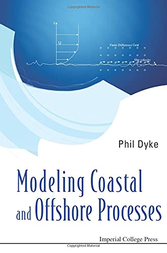 Modeling Coastal and Offshore Processes (Paperback): Phil Dyke