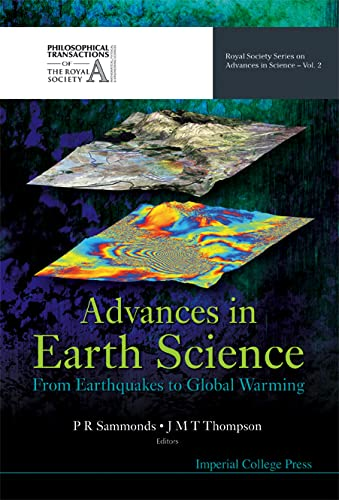 9781860947612: Advances in Earth Science: From Earthquakes to Global Warming (Royal Society Series on Advances in Science)