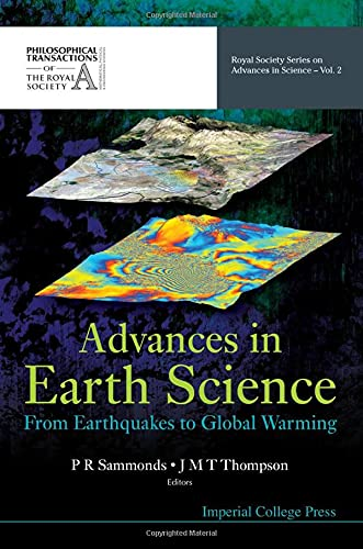 9781860947629: Advances in Earth Science: From Earthquakes to Global Warming (Royal Society Series on Advances in Science) (Volume 2)